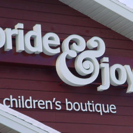 Pride & Joy - Building sign for boutique